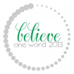 OneWord2013_believe