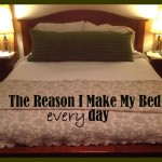 Reason I Make My Bed every day