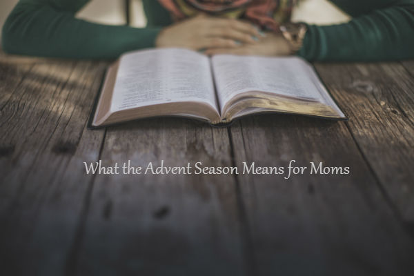 What the Advent Season Means for Moms at SkipperClan