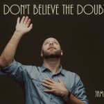 Don't Believe the Doubt Image via Lightstock