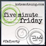 Five Minute Friday Family at SkipperClan