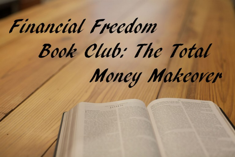 Financial Freedom Book Club: The Total Money Makeover